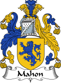 Irish Coat of Arms for Mahon or O