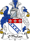 Irish Coat of Arms for O'Phelan or Faolain