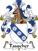 German Wappen Coat of Arms for Tauscher