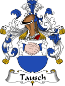 German Wappen Coat of Arms for Tausch