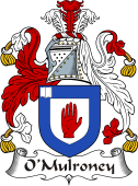 Irish Coat of Arms for O'Mulroney or Mulrooney