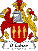 Irish Coat of Arms for O'Cahan or Cahane