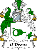 Irish Coat of Arms for O'Drone or Dron
