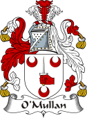 Irish Coat of Arms for O'Mullan or Mullen