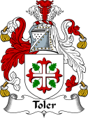 Irish Coat of Arms for Toler or Toller